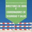 RECOMENDACIONES  EN ACTUACIONES EN DIRECCIÓN DE OBRA CON MOTIVO DEL ESTADO DE ALERTA COVID-19